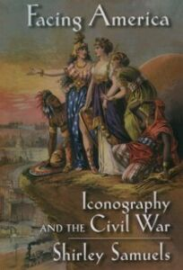 Ebook in inglese Facing America: Iconography and the Civil War Samuels, Shirley