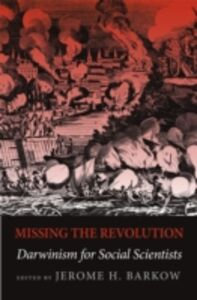 Ebook in inglese Missing the Revolution: Darwinism for Social Scientists