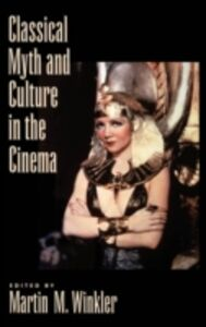 Ebook in inglese Classical Myth and Culture in the Cinema -, -