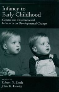 Ebook in inglese Infancy to Early Childhood: Genetic and Environmental Influences on Developmental Change