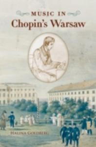 Ebook in inglese Music in Chopins Warsaw Goldberg, Halina