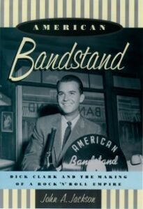 Foto Cover di American Bandstand: Dick Clark and the Making of a Rock n Roll Empire, Ebook inglese di John Jackson, edito da Oxford University Press