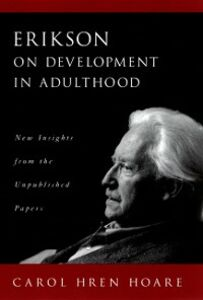 Ebook in inglese Erikson on Development in Adulthood: New Insights from the Unpublished Papers Hoare, Carol Hren