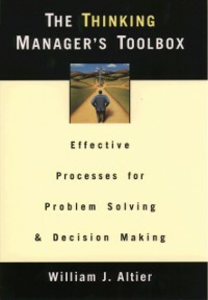 Ebook in inglese Thinking Managers Toolbox: Effective Processes for Problem Solving and Decision Making Altier, William J.