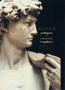 Foto Cover di King David: A Biography, Ebook inglese di Steven L. McKenzie, edito da Oxford University Press