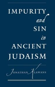 Ebook in inglese Impurity and Sin in Ancient Judaism Klawans, Jonathan