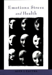 Ebook in inglese Emotions, Stress, and Health Zautra, Alex J.