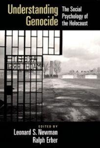 Foto Cover di Understanding Genocide: The Social Psychology of the Holocaust, Ebook inglese di  edito da Oxford University Press