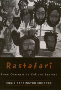 Ebook in inglese Rastafari: From Outcasts to Culture Bearers Edmonds, Ennis Barrington