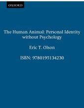Human Animal: Personal Identity without Psychology