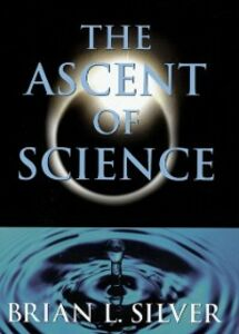 Ebook in inglese Ascent of Science Silver, Brian L.