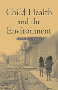 Ebook in inglese Child Health and the Environment Wigle, Donald T.