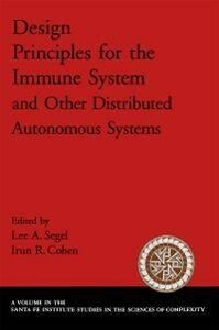 Ebook in inglese Design Principles for the Immune System and Other Distributed Autonomous Systems