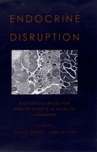 Foto Cover di Endocrine Disruption: Biological Bases for Health Effects in Wildlife and Humans, Ebook inglese di  edito da Oxford University Press