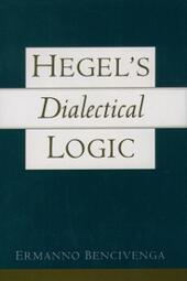 Hegels Dialectical Logic