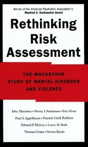 Ebook in inglese Rethinking Risk Assessment: The MacArthur Study of Mental Disorder and Violence Appelbau, ppelbaum , Banks, Steven , Clark Robbins, Pamela , Grisso, Thomas