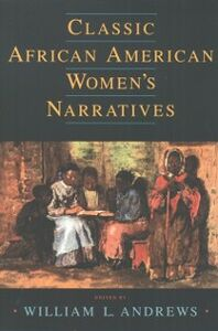Ebook in inglese Classic African American Womens Narratives -, -