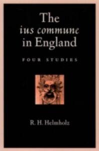 Foto Cover di ius commune in England: Four Studies, Ebook inglese di R. H. Helmholz, edito da Oxford University Press