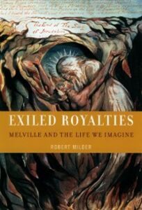 Ebook in inglese Exiled Royalties: Melville and the Life We Imagine Milder, Robert