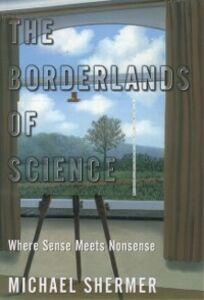 Ebook in inglese Borderlands of Science: Where Sense Meets Nonsense Shermer, Michael
