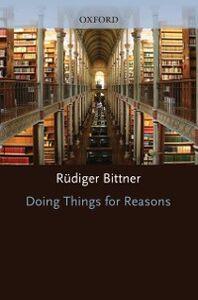 Ebook in inglese Doing Things for Reasons Bittner, Rudiger