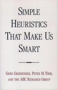 Ebook in inglese Simple Heuristics that Make Us Smart Gigerenzer, Gerd , Todd, Peter M.