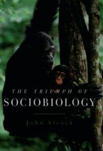 Ebook in inglese Triumph of Sociobiology Alcock, John