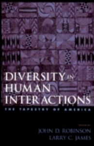 Ebook in inglese Diversity in Human Interactions: The Tapestry of America