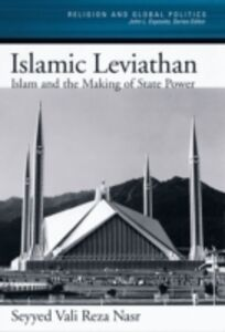 Foto Cover di Islamic Leviathan: Islam and the Making of State Power, Ebook inglese di Seyyed Vali Reza Nasr, edito da Oxford University Press