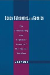 Genes, Categories, and Species: The Evolutionary and Cognitive Cause of the Species Problem