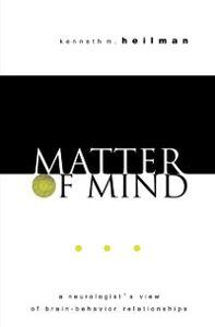 Foto Cover di Matter of Mind: A Neurologists View of Brain-Behavior Relationships, Ebook inglese di Kenneth M. Heilman, edito da Oxford University Press