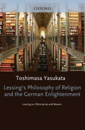 Lessings Philosophy of Religion and the German Enlightenment