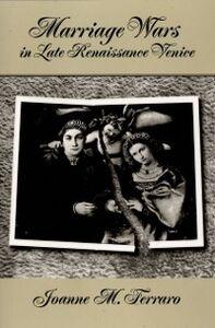 Foto Cover di Marriage Wars in Late Renaissance Venice, Ebook inglese di Joanne M. Ferraro, edito da Oxford University Press