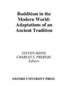 Foto Cover di Buddhism in the Modern World: Adaptations of an Ancient Tradition, Ebook inglese di  edito da Oxford University Press