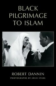 Ebook in inglese Black Pilgrimage to Islam Dannin, Robert