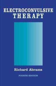 Foto Cover di Electroconvulsive Therapy, Ebook inglese di Richard Abrams, edito da Oxford University Press