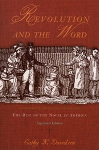 Ebook in inglese Revolution and the Word: The Rise of the Novel in America Davidson, Cathy N.