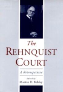 Ebook in inglese Rehnquist Court: A Retrospective