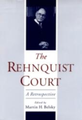 Rehnquist Court: A Retrospective