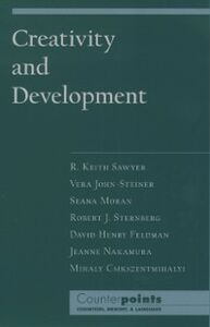 Ebook in inglese Creativity and Development Csikszentmihalyi, Mihaly , Feldman, David Henry , Gardner, Howard , John-Steiner, Vera