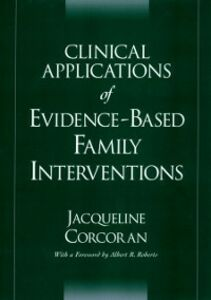 Ebook in inglese Clinical Applications of Evidence-Based Family Interventions Corcoran, Jacqueline