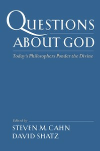 Ebook in inglese Questions About God: Todays Philosophers Ponder the Divine -, -