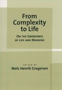 Foto Cover di From Complexity to Life: On The Emergence of Life and Meaning, Ebook inglese di  edito da Oxford University Press
