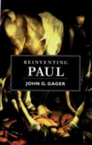 Ebook in inglese Reinventing Paul Gager, John G.
