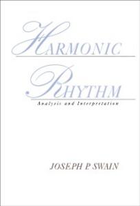 Ebook in inglese Harmonic Rhythm: Analysis and Interpretation Swain, Joseph P.