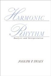 Harmonic Rhythm: Analysis and Interpretation