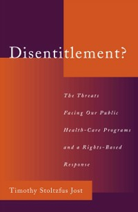 Ebook in inglese Disentitlement?: The Threats Facing Our Public Health Care Programs and a Right-Based Response Jost, Timothy Stoltzfus