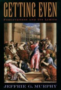 Foto Cover di Getting Even: Forgiveness and Its Limits, Ebook inglese di Jeffrie G. Murphy, edito da Oxford University Press