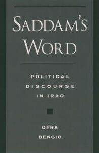 Ebook in inglese Saddams Word: Political Discourse in Iraq Bengio, Ofra