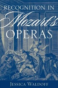 Ebook in inglese Recognition in Mozarts Operas Waldoff, Jessica